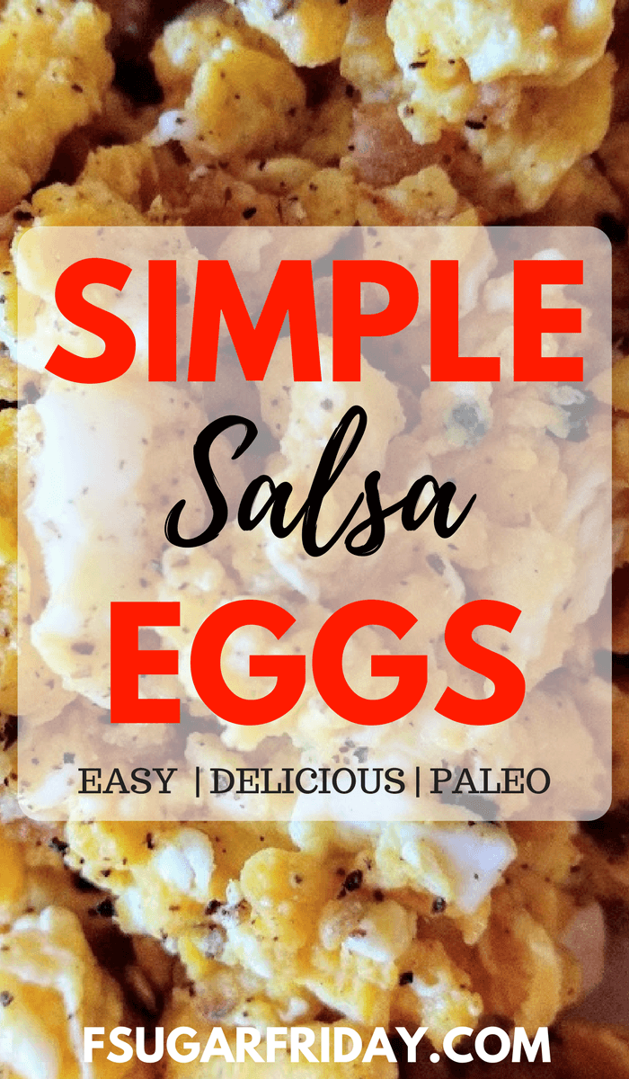 Looking for an easy and delicious sugar-free breakfast recipe? Try these Simple Salsa Eggs!