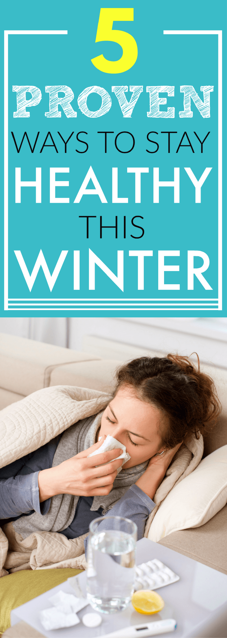 Wondering how to not get sick this winter? In this post I share my best tips for staying healthy during the winter. Make sure you check out #2 because it's the best one! (healthy living tips, prevent getting sick)