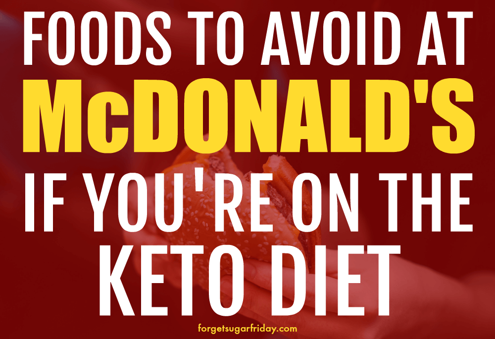 how to order keto mcdonald's text with red overlay over hand with burger