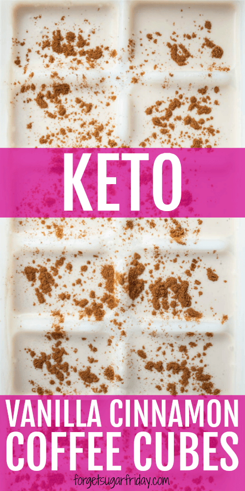 These DELICIOUS Keto Vanilla Cinnamon Ice Cubes Are The Perfect To Flavor