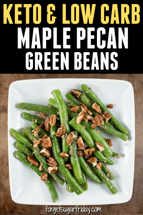 YUM!! If you want to jazz up plain 'ol green beans on the keto diet or low carb diet, this is it! This Maple Pecans Green Beans recipe combines steamed green beans, Maple Pecan Butter (a keto dessert butter -- recipe provided in the post!), and pecans for the ultimate keto side dish recipe or low carb side dish recipe. #keto #ketorecipes #ketodiet #lowcarb #lowcarbrecipes #lchf