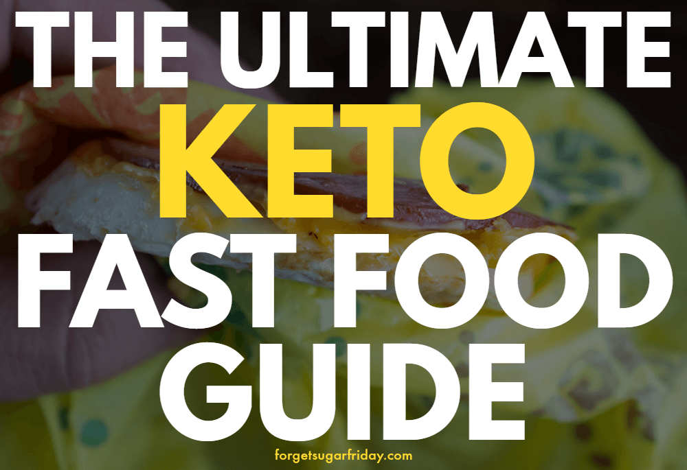 keto fast food guide text overlaid on a burger photo