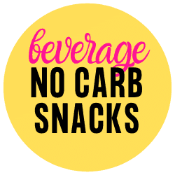 yellow circle that says beverage no carb snacks