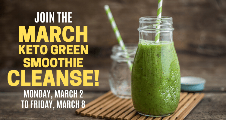 march keto green smoothie cleanse
