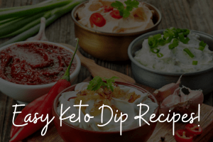 keto dips with a black overlay with text on top